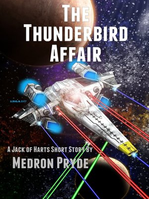 cover image of The Thunderbird Affair (Jack of Harts Short Story 2)
