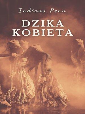 cover image of Dzika Kobieta