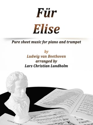 cover image of Für Elise Pure sheet music for piano and trumpet by Ludvig van Beethoven arranged by Lars Christian Lundholm