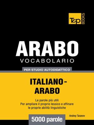cover image of Vocabolario Italiano-Arabo per studio autodidattico
