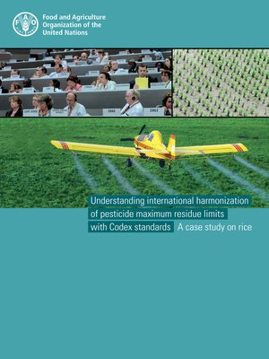 cover image of Understanding International Harmonization of Pesticide Maximum Residue Limits with Codex Standards