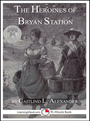 cover image of The Heroines of Bryan Station