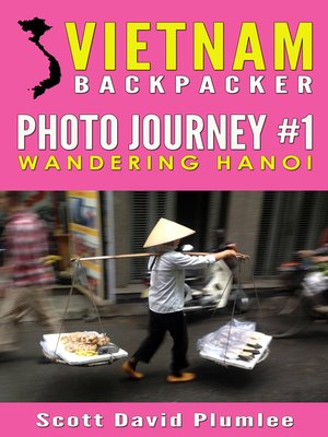 cover image of Vietnam Backpacker Photo Journey #1
