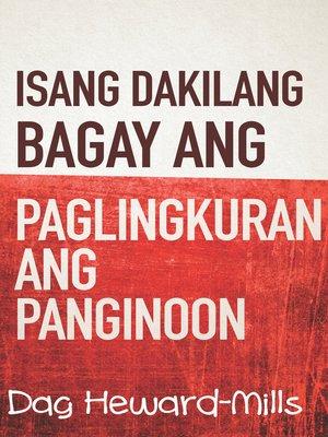 cover image of Isang Dakilang Bagay Ang Paglingkuran Ang Panginoon