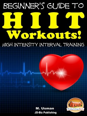cover image of Beginners Guide to HIIT Workouts High Intensity Interval Training