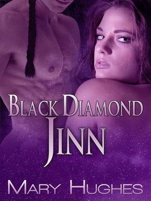 cover image of Black Diamond Jinn (A Hot SF/Fantasy Novella)