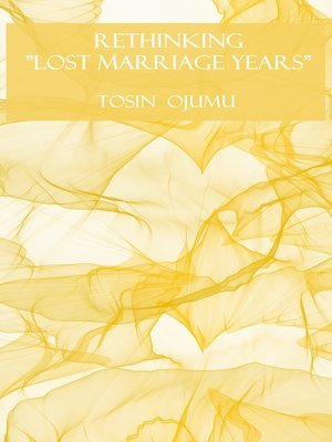 "cover image of Rethinking ""Lost Marriage Years"""