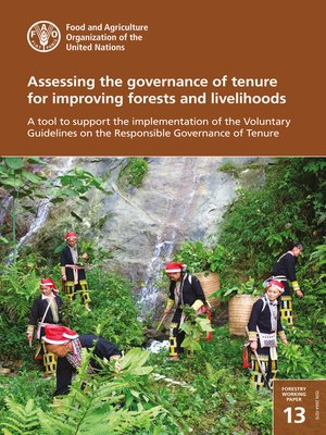 cover image of Assessing the Governance of Tenure for Improving Forests and Livelihoods