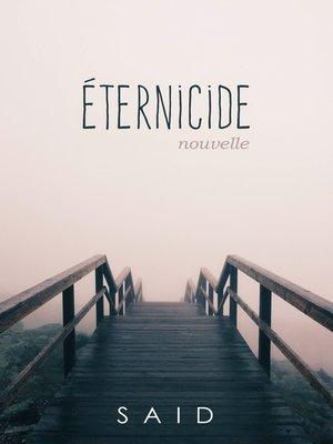 cover image of Éternicide