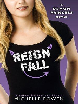cover image of Reign Fall (Demon Princess #3)