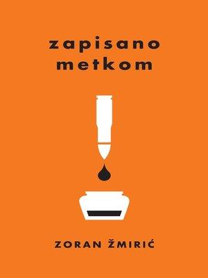 cover image of Zapisano metkom