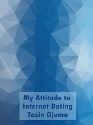 cover image of My Attitude to Internet Dating