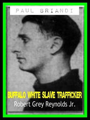 cover image of Paul Briandi Buffalo White Slave Trafficker
