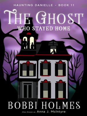 cover image of The Ghost Who Stayed Home
