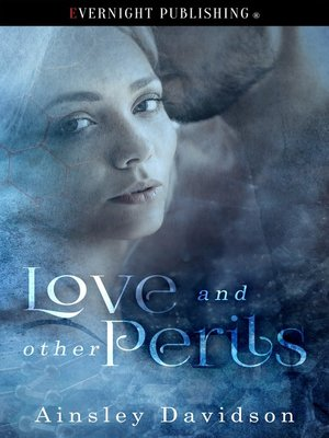 cover image of Love and Other Perils