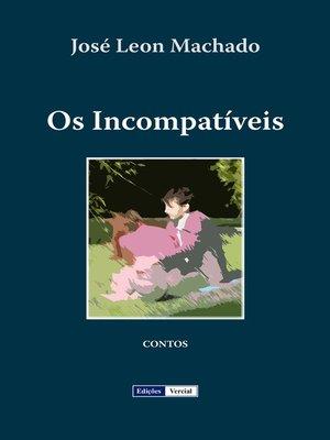 cover image of Os Incompatíveis