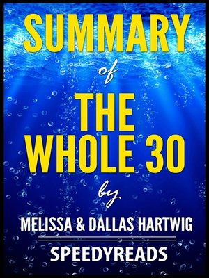 cover image of Summary of the Whole 30 by Melissa & Dallas Hartwig