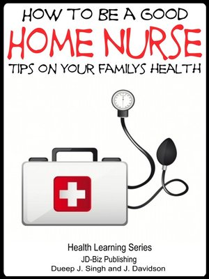 cover image of How to Be a Good Home Nurse