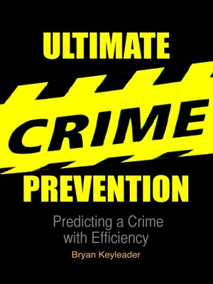 cover image of Ultimate Crime Prevention