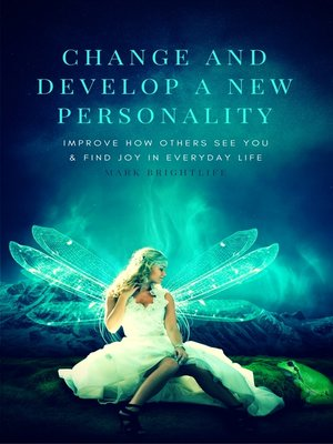 cover image of Change and Develop a New Personality