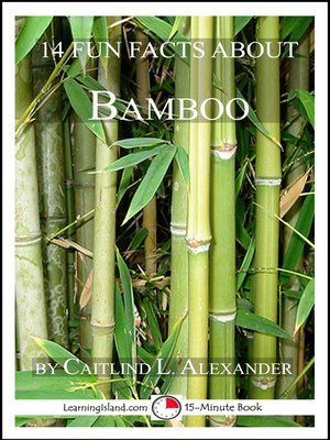 cover image of 14 Fun Facts About Bamboo