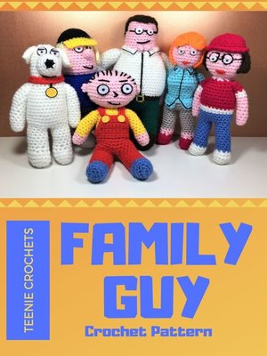 cover image of Family Guy Inspired Crochet Patterns (Unofficial)