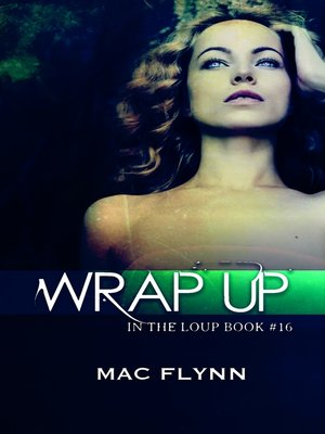 cover image of Wrap Up (In the Loup