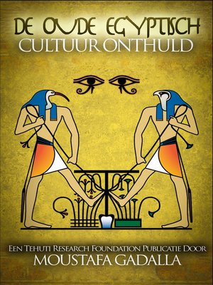 cover image of De Oude Egyptisch Cultuur Onthuld