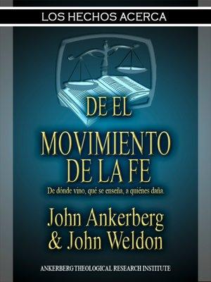 cover image of Los Hechos Acerca Del Movimiento De La Fe