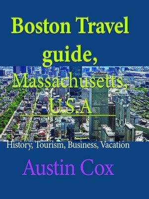 cover image of Boston Travel Guide, Massachusetts, U.S.A