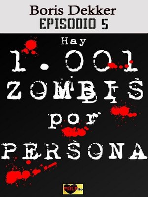 cover image of Hay 1001 zombis por persona Episodio 5