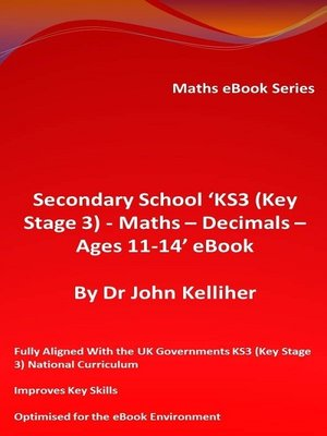 cover image of Secondary School 'KS3 (Key Stage 3)--Maths – Decimals – Ages 11-14' eBook