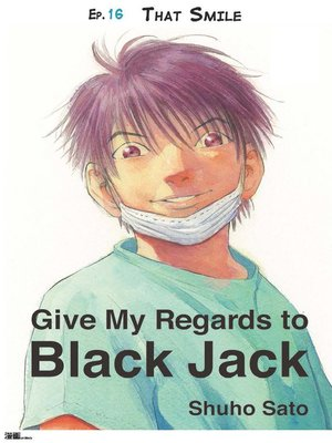 cover image of Give My Regards to Black Jack--Ep.16 That Smile (English version)