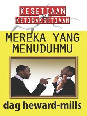 cover image of Mereka Yang Menuduhmu