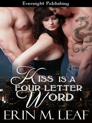 cover image of Kiss Is a Four-Letter Word