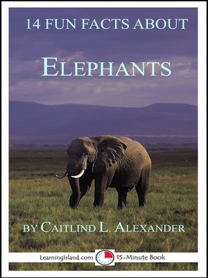 cover image of 14 Fun Facts About Elephants
