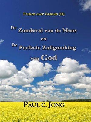 cover image of Preken over Genesis (II)--De Zondeval van de Mens en De Perfecte Zaligmaking van God