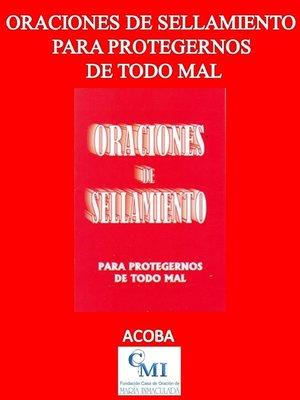 cover image of Oraciones de sellamiento para protegernos de todo mal