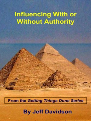 cover image of Influencing With or Without Authority
