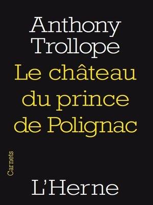 cover image of La château du prince de Polignac