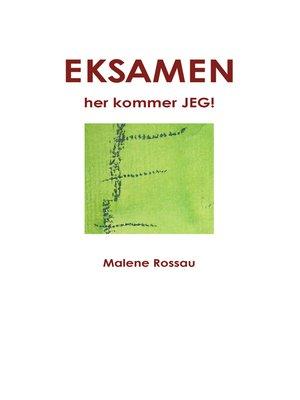cover image of EKSAMEN, her kommer JEG!