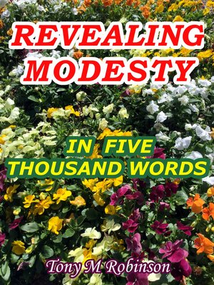 cover image of Revealing Modesty in Five Thousand Words