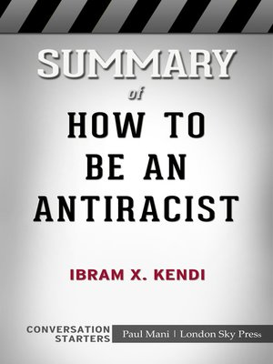 cover image of Summary of How to Be an Antiracist by Ibram X. Kendi