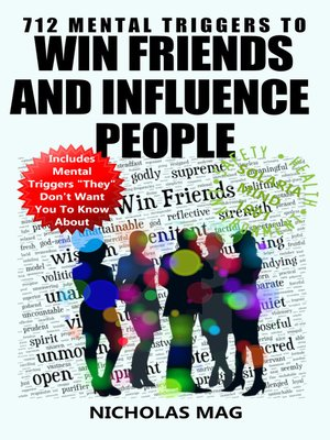 cover image of 712 Mental Triggers to Win Friends and Influence People