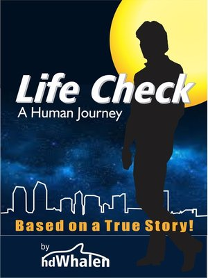 cover image of Life Check a Human Journey