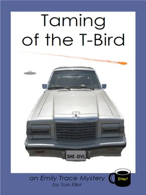 cover image of Taming of the T-Bird