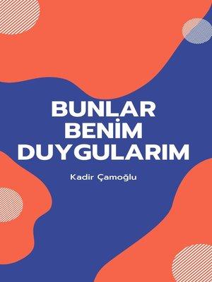 cover image of Bunlar Benim Duygularım