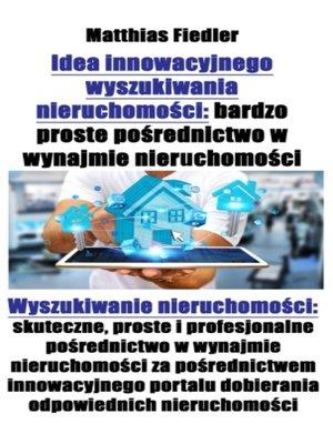 cover image of Idea innowacyjnego wyszukiwania nieruchomości