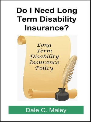 cover image of Do I Need Long-Term Disability Insurance?