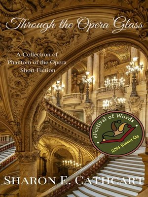 cover image of Through the Opera Glass